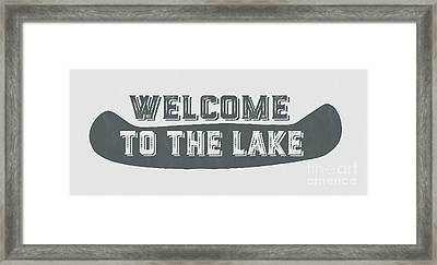 Welcome To The Lake Sign Framed Print