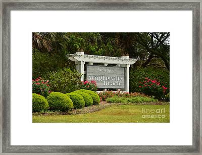 Welcome To Wrightsville Beach Nc Framed Print