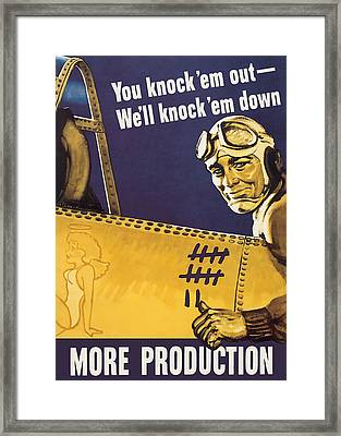 We'll Knock 'em Down - Ww2 Propaganda Framed Print by War Is Hell Store