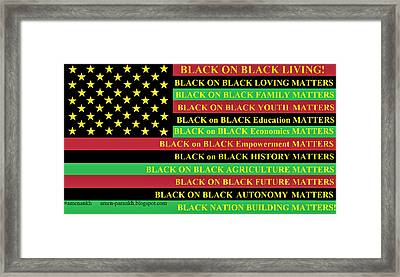 What About Black On Black Living? Framed Print