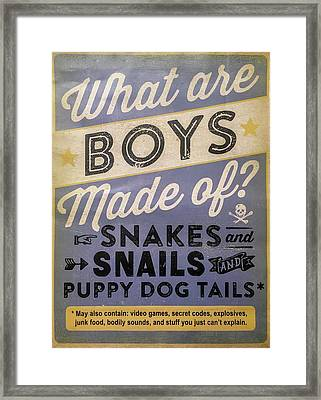 What Are Boys Made Of Signage Art Framed Print