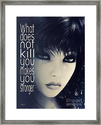 What Does Not Kill You Framed Print