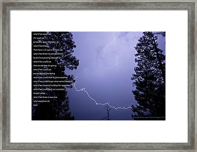 What If We Knew Framed Print