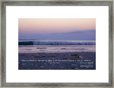 What Lies Behind Us... Framed Print