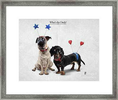 What's The Deely? Framed Print