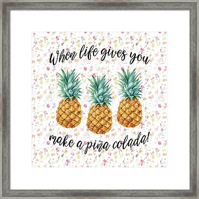 Framed Print featuring the painting When Life Gives You Pineapple Make A Pina Colada by Georgeta Blanaru