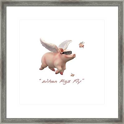 When Pigs Fly Framed Print by Mike McGlothlen