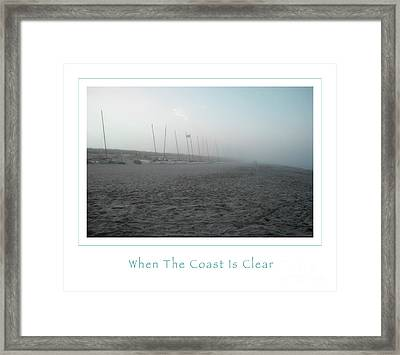 When The Coast Is Clear Framed Print by John Stephens