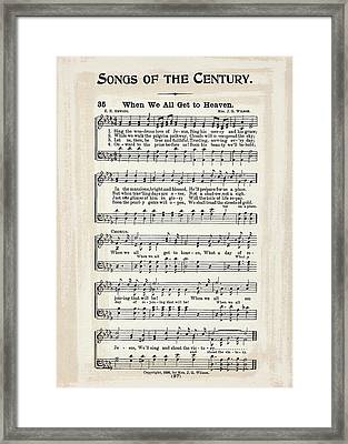 When We All Get To Heaven 1898 Framed Print
