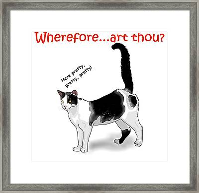 Wherefore...art Thou? Framed Print