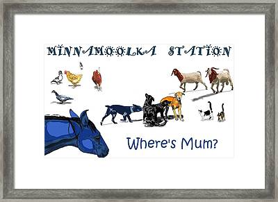 Where's Mum Framed Print
