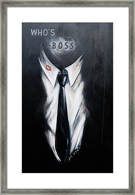 Who's The Boss Framed Print by Lori McPhee