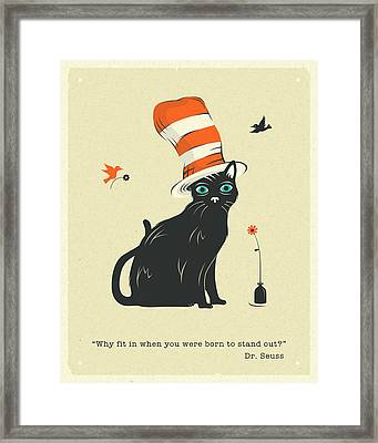Why Fit In When You Were Born To Stand Out? Framed Print by Jazzberry Blue