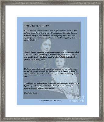 Why I Love You Mother Framed Print