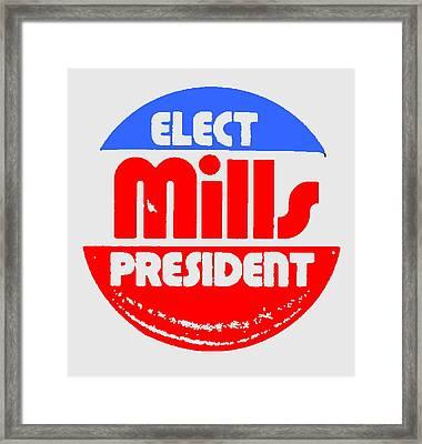 Wilbur Mills For President Framed Print