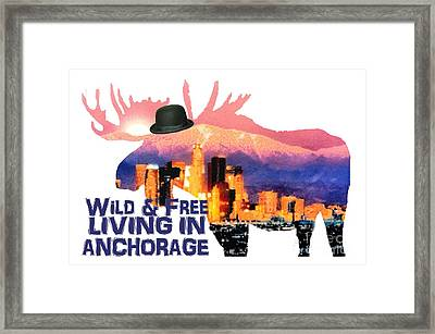 Wild And Free-in Anchorage Framed Print