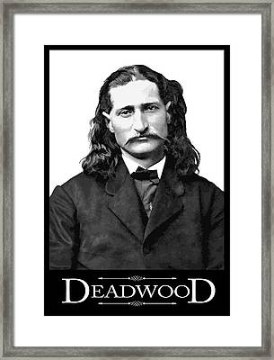 Wild Bill - Citizen Of Deadwood Framed Print by Daniel Hagerman