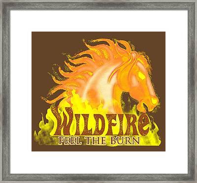 Wildfire - Feel The Burn Framed Print