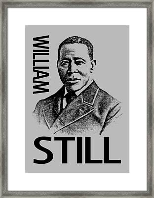 William Still Framed Print by Otis Porritt