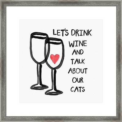 Wine And Cats- Art By Linda Woods Framed Print