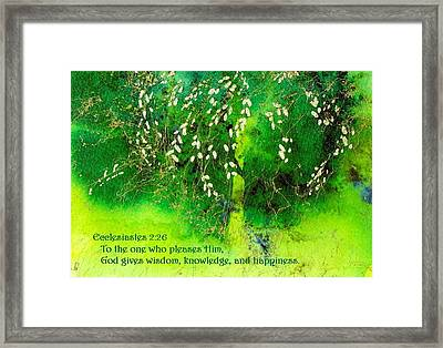 Wisdom Knowledge And Happiness Framed Print by Anne Duke