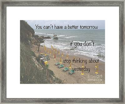 Wisdom Quote -tomorrow Yesterday Framed Print by Italian Art