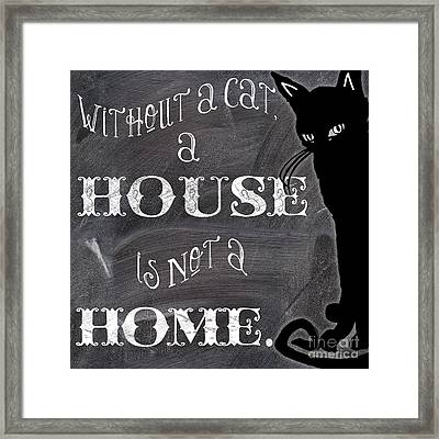 Without A Cat Framed Print