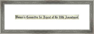 Womens Say Repeal The 18th Amendment Framed Print by Jon Neidert