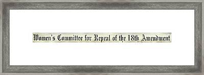 Womens Say Repeal The 18th Amendment Framed Print by Jon Neidert