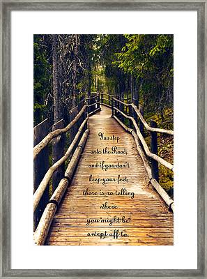 Wooden Path With Inspirational Quote Framed Print by Sandra Rugina