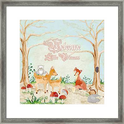 Woodland Fairy Tale - Welcome Little Princess Framed Print by Audrey Jeanne Roberts