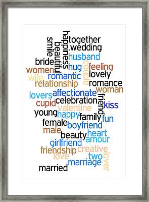 Words Of Love Framed Print by Bill Cannon