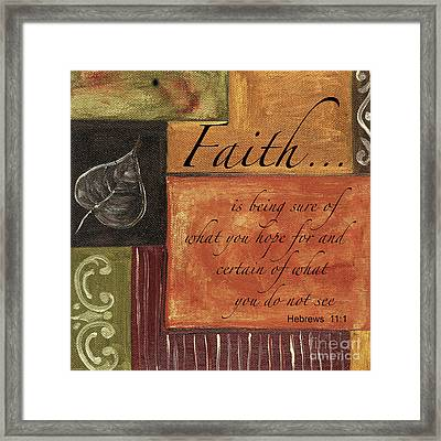 Words To Live By Faith Framed Print by Debbie DeWitt