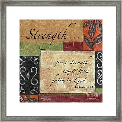 Words To Live By Strength Framed Print by Debbie DeWitt