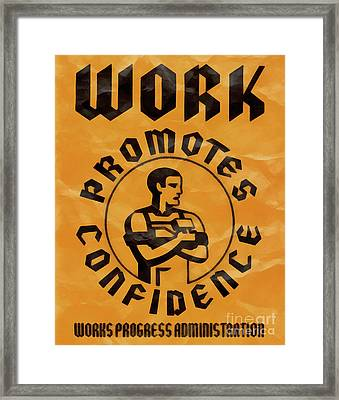 Work Promotes Confidence Vintage Poster Framed Print by Edward Fielding