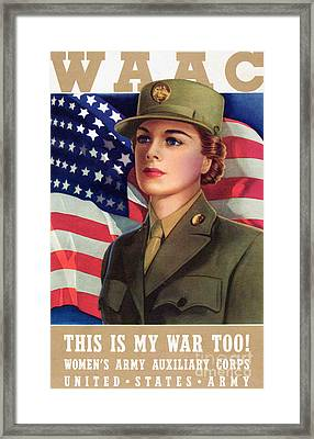 World War II Waac Poster This Is My War Too Framed Print by American School