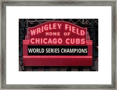 Wrigley Field Marquee Cubs World Series Champs 2016 Front Framed Print