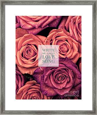 Write Me A Silly Love Song Framed Print