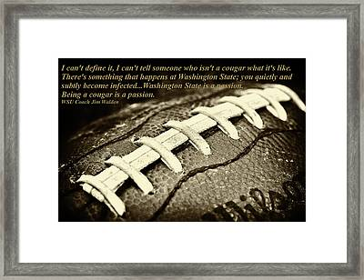 Wsu Cougar Quote Framed Print by David Patterson