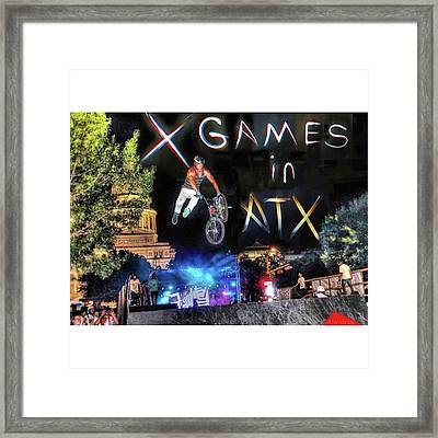#xgames In #atx Again Soon! It Will Framed Print