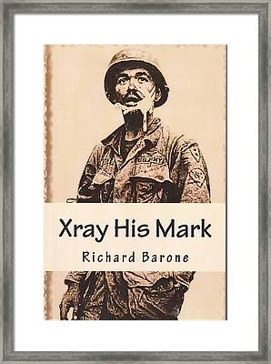Xray His Mark Framed Print by Richard Barone