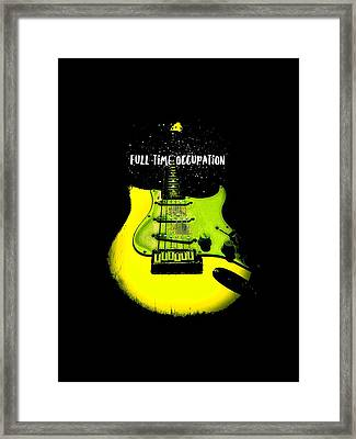 Framed Print featuring the digital art Yellow Guitar Full Time Occupation by Guitar Wacky