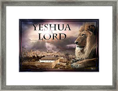Yeshua Is Lord Framed Print by Bill Stephens