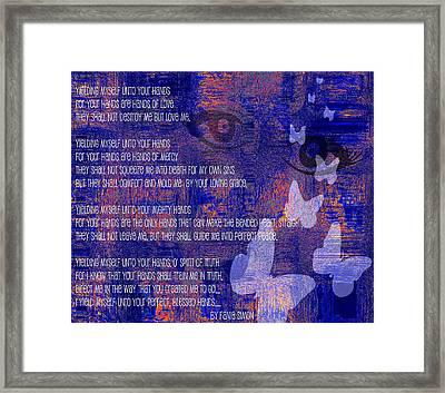 Yielding Myself Unto Your Hands Framed Print by Fania Simon