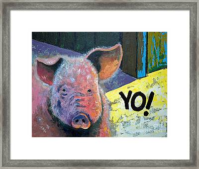 Framed Print featuring the painting Yo Pig by Suzanne McKee