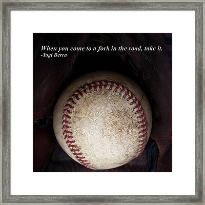Yogi Berra Quote Framed Print by David Patterson