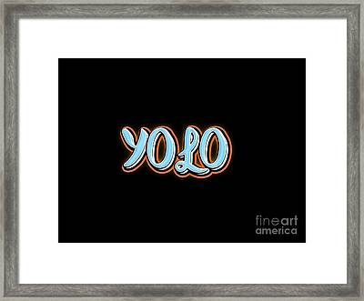 Yolo Tee Framed Print by Edward Fielding