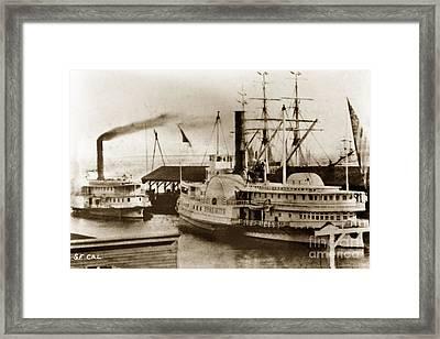Yosemite Sidewheeler At Dock In San Francisco Circa 1880 Framed Print