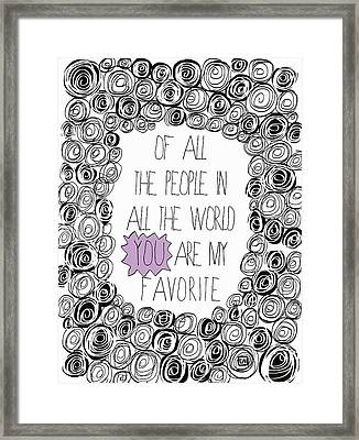Framed Print featuring the painting You Are My Favorite by Lisa Weedn
