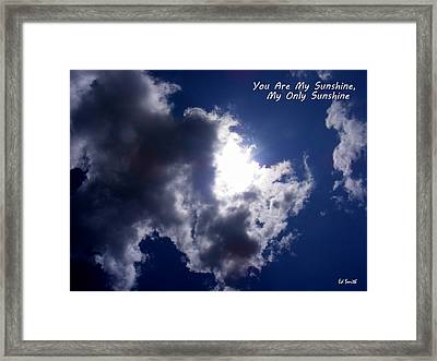 You Are My Sunshine Framed Print by Ed Smith